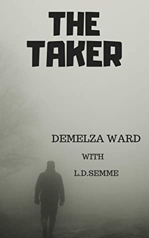 THE TAKER: An extreme horror novel