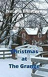 Christmas at The Grange - A Charming Short Story