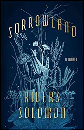 Picture of the cover for Sorrowland by Rivers Solomon