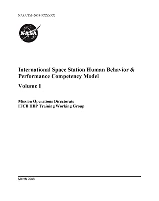 International Space Station Human Behavior and Performance Competency Model: Volume I