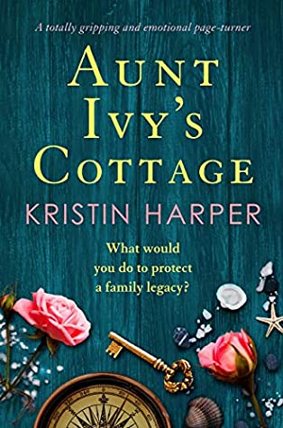 Aunt Ivy's Cottage by Kristin Harper