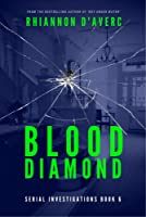 Blood Diamond (Serial Investigations Book 6)