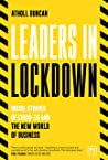 Leaders in Lockdown: Inside Stories of COVID-19 and the New World of Business
