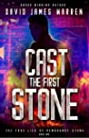 Cast the First Stone (The True Lies of Rembrandt Stone #1)