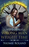 Wrong Man Wright Time: An Interracial Time Travel Romance