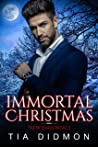 Immortal Christmas: Steamy Paranormal Holiday Romance (New Immortals Book 5)