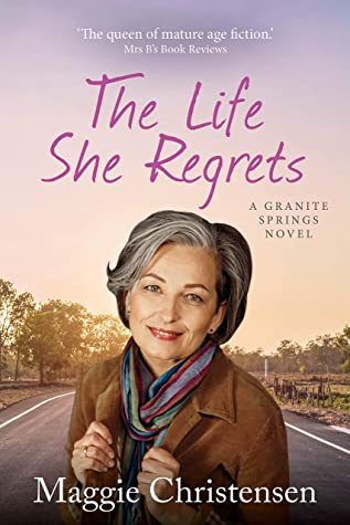 The Life She Regrets by Maggie Christensen