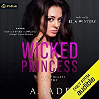 Wicked Princess (Royal Hearts Academy, #3)