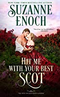 Hit Me with Your Best Scot (The Wild Wicked Highlanders Book 3)