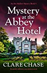 Mystery at the Abbey Hotel (Eve Mallow Mystery #5)