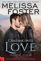 Crashing into Love (The Bradens at Trusty, #6; The Bradens, #12; Love in Bloom, #21)