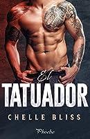 El tatuador (Men of Inked, #1)