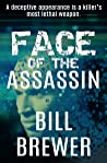 Face of the Assassin: A deceptive appearance is killer's best weapon (David Diegert, #4)