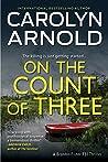 On the Count of Three (Brandon Fisher FBI, #7)