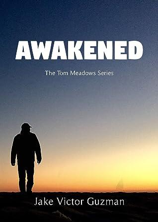 Awakened: The Tom Meadows Series