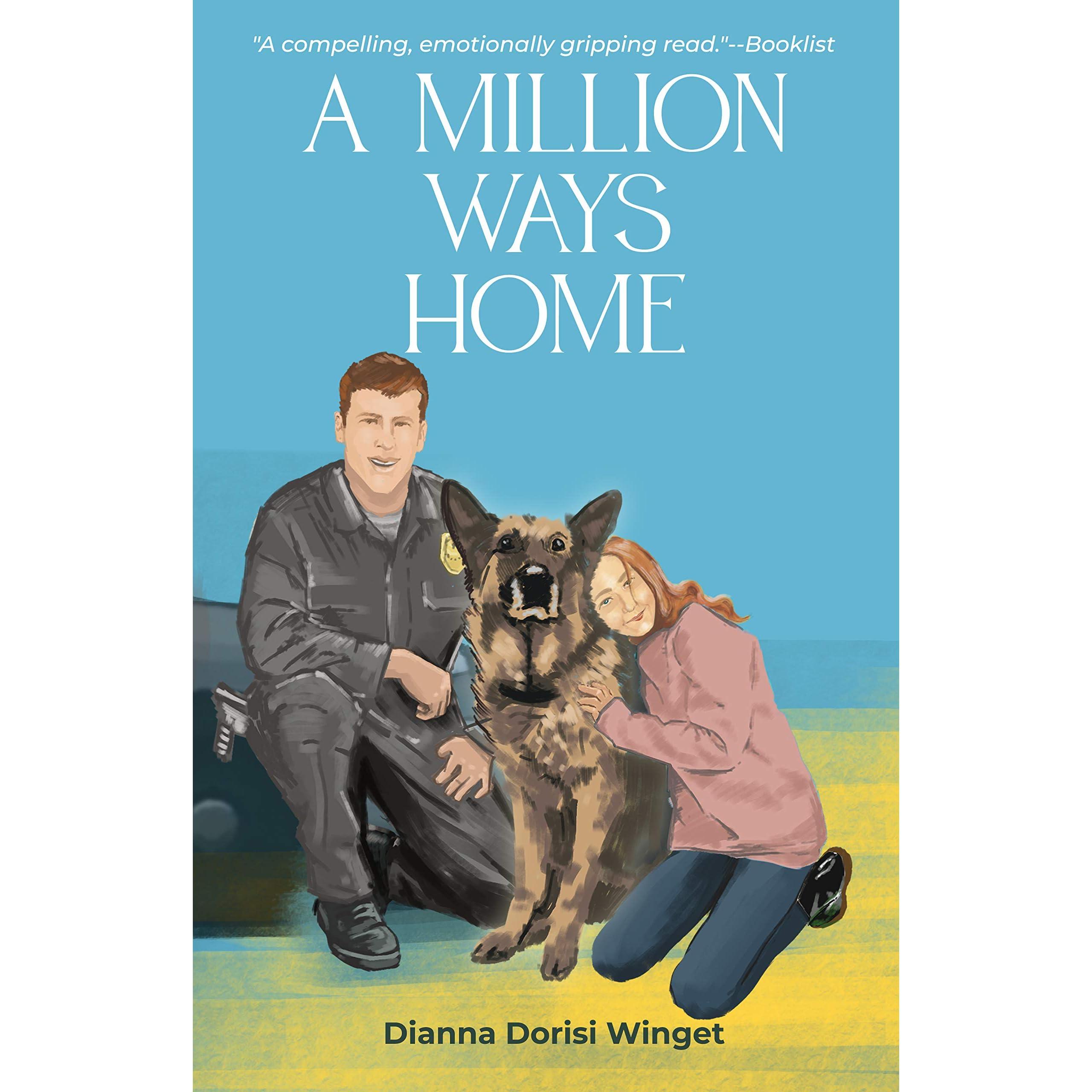 A Million Ways Home By Dianna Dorisi Winget