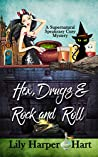 Hex, Drugs & Rock and Roll (Supernatural Speakeasy #5)