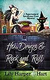 Hex, Drugs & Rock and Roll (Supernatural Speakeasy #5)
