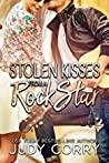Stolen Kisses From A Rock Star