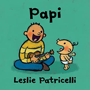 Papi by Leslie Patricelli