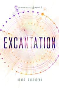 Excantation (The Imagineer Series Book 2)