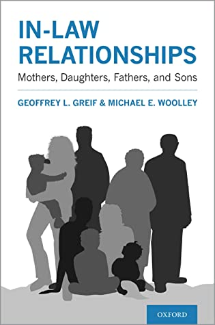 In-law Relationships: Mothers, Daughters, Fathers, and Sons
