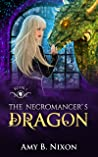 The Necromancer's Dragon (Northern Necromancers: The Dragons, #1)
