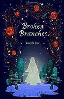 Broken Branches (Silver Lining)