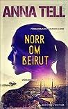 Norr om Beirut (Amanda Lund #3)