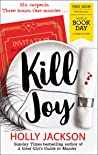 Kill Joy (A Good Girl's Guide to Murder, #0.5)