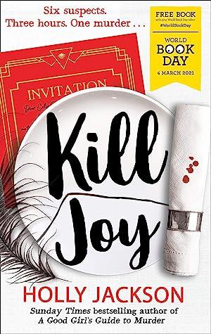 Kill Joy (A Good Girl's Guide to Murder, #0.5)