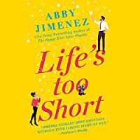 Life's Too Short (The Friend Zone, #3)