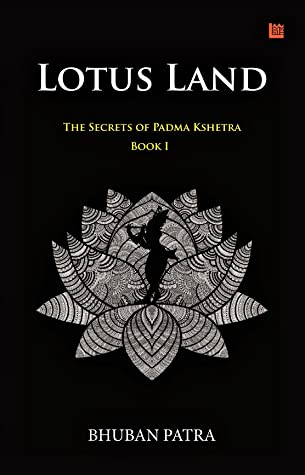 Lotus Land - The Secrets of Padma Kshetra