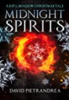Midnight Spirits: A Kip and Shadow Christmas Tale