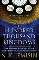 The Hundred Thousand Kingdoms (Inheritance Trilogy, #1)