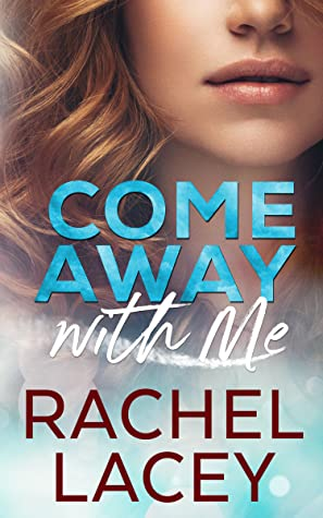 Come Away with Me (Midnight in Manhattan, #3)