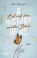 A History of Us - Erst auf den zweiten Blick (Well Met, #2)
