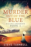 Murder Out of the Blue (Maliha Anderson, #1)