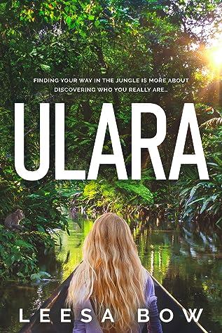 Ulara by Leesa Bow