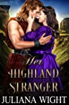 Her Highland Stranger: Scottish Medieval Highlander Romance