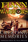 Creating Memories: Fiann Warriors 1.5