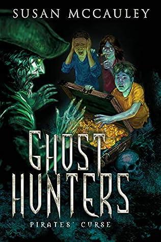 Pirates' Curse (Ghost Hunters, #2)