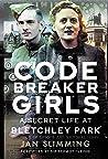 Codebreaker Girls: A Secret Life at Bletchley Park