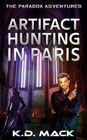 Artifact Hunting in Paris (The Paradox Adventures Series Book 2)