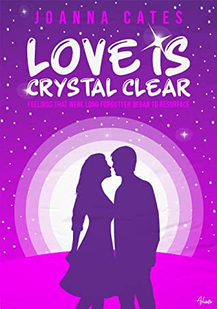 Love is Crystal Clear