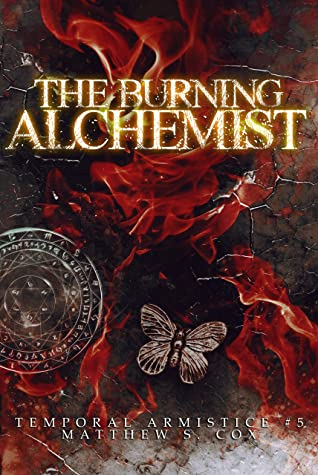 Front cover of The Burning Alchemist by Matthew S. Cox