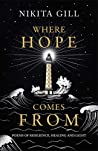 Where Hope Comes From by Nikita Gill