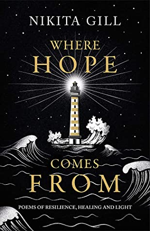 Where Hope Comes From: Poems of Resilience, Healing and Light