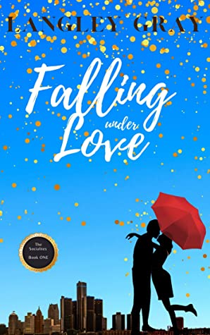 Falling Under Love by Langley Gray