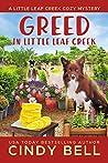Greed in Little Leaf Creek (Little Leaf Creek #6)